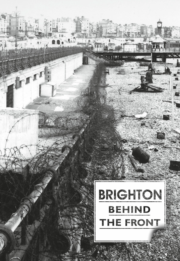 brighton behind the front  second world war images and